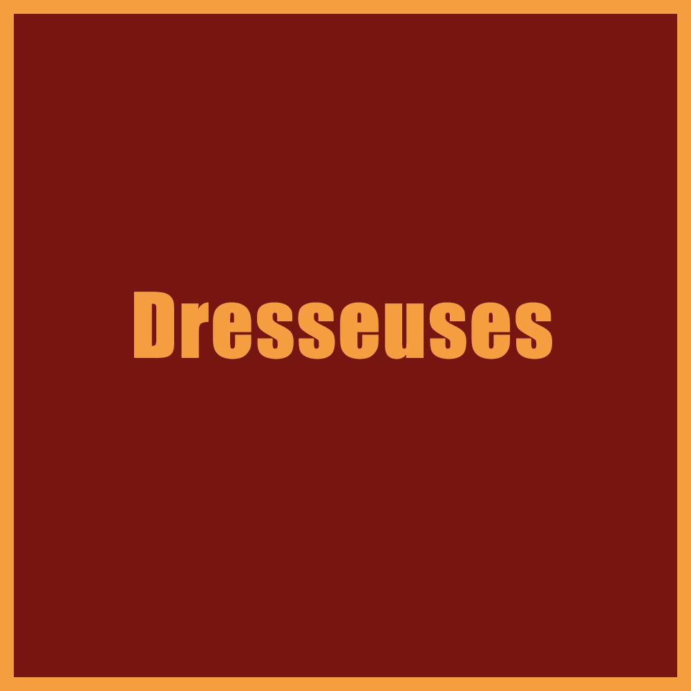 Dresseuses