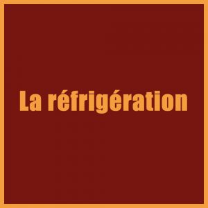 La réfrigération