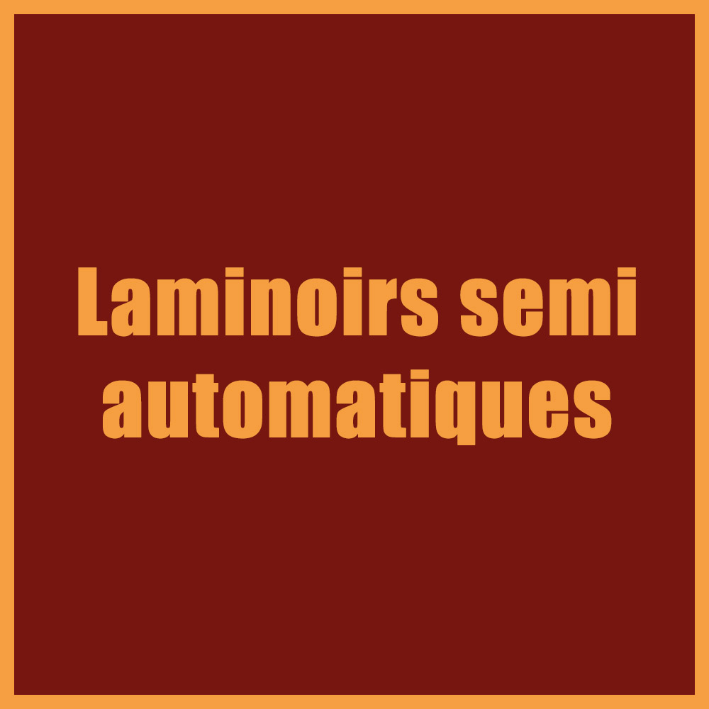 Laminoirs semi-automatiques