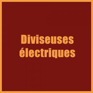 Diviseuses électriques