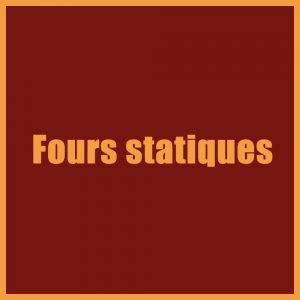 Fours statiques